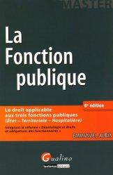 Dernières parutions dans Master, Le droit de la fonction publique. 6e édition