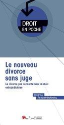 Dernières parutions dans Droit en poche, Le nouveau divorce sans juge. Le divorce par consentement mutuel extrajudiciaire