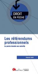 Dernières parutions sur Représentation du personnel, Le référendum professionnel. La parole donnée aux salariés
