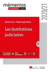 Dernières parutions dans Fac Universités : Mémentos LMD, Les institutions judiciaires. 10e édition