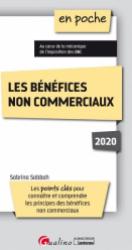 Dernières parutions sur Droit fiscal, Les bénéfices non commerciaux. Edition 2020