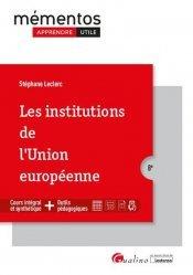 Dernières parutions sur Droit européen : textes, Les institutions de l'Union européenne