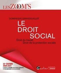 Dernières parutions sur Sécurité sociale, Le droit social. Droit du travail, Droit de la protection sociale, 22e édition