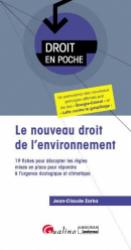 Dernières parutions sur Droit de l'environnement, Le nouveau droit de l'environnement