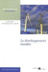 Dernières parutions dans Géographie, Le dévelopement durable