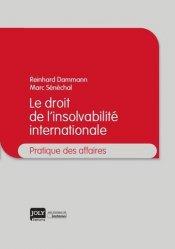 Dernières parutions dans Pratique des affaires, Le droit de l'insolvabilité internationale