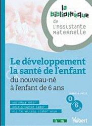 Souvent acheté avec Guide de l'assistant maternel, le Le développement & la santé de l'enfant