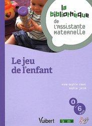 Souvent acheté avec Guide de l'assistant maternel, le Le jeu de l'enfant
