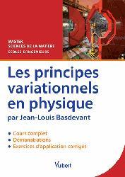 Dernières parutions sur Physique des particules, Les principes variationnels en physique