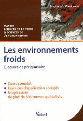 Dernières parutions sur Glaciologie, Les environnements froids