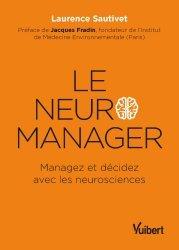 Dernières parutions sur Neurosciences, Le neuro-manager