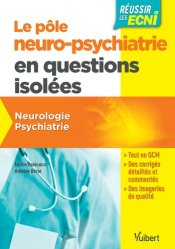 Dernières parutions sur Fiches ECN / iECN, Le pôle neuro-psychiatrie en questions isolées