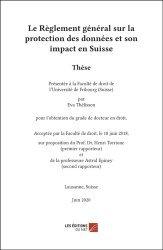 Dernières parutions sur Droit international privé, Le règlement général sur la protection des données et son impact en Suisse