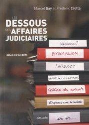 Dernières parutions dans Essais-Documents, Les dessous des affaires judiciaires 2014