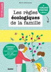 Souvent acheté avec Le développement durable, le Les règles écologiques de la famille