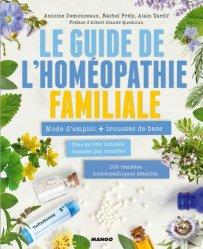 Dernières parutions sur Homéopathie, Le guide de l'homéopathie familiale