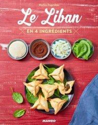 Dernières parutions dans En 4 ingrédients, Le Liban en 4 ingrédients