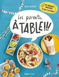 Dernières parutions sur Cuisine familiale, Les parents, à table !!!