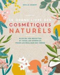 Dernières parutions sur Beauté - Jeunesse, Le grand livre des cosmétiques naturels