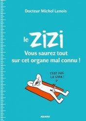 Dernières parutions sur Spécial hommes, Le ZIZI : vous saurez tout sur cet organe mal connu !