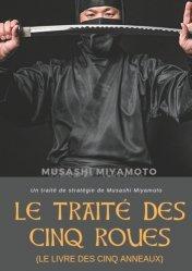 Dernières parutions sur Arts martiaux, Le Traité des Cinq Roues (Le Livre des cinq anneaux)