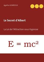 Dernières parutions sur Hypnose médicale, Le Secret d'Albert