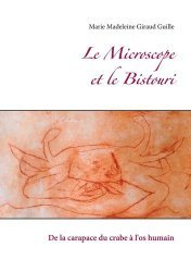 Dernières parutions sur Sciences de la Vie, Le Microscope et le Bistouri