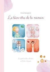 Dernières parutions sur Grossesse - Accouchement - Maternité, Les petits cailloux illustrés. Le bien-être de la Maman