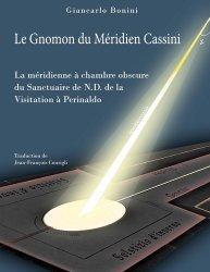 Dernières parutions sur Astronomie, Le Gnomon du Méridien Cassini
