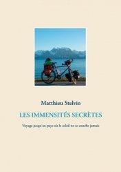 Dernières parutions sur Récits de voyages-explorateurs, Les immensités secrètes