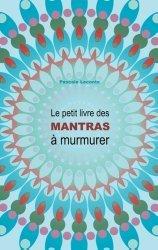 Dernières parutions sur Méditation, Le petit livre des Mantras à murmurer