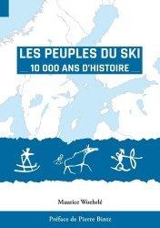 Dernières parutions sur Histoire du sport, Les Peuples du Ski