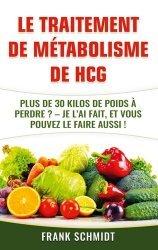 Dernières parutions sur Alimentation - Diététique, Le traitement de métabolisme de hCG