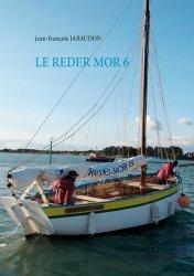 Dernières parutions sur Récits de voyages-explorateurs, Le Reder Mor 6