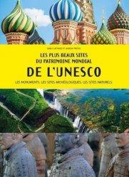 Dernières parutions sur Beautés du monde, Les plus beaux sites du patrimoine mondial de l'UNESCO