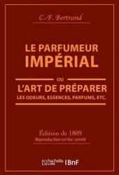 Dernières parutions sur Artisanat - Arts décoratifs, Le Parfumeur impérial