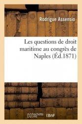 Dernières parutions sur Droit international public, Les questions de droit maritime au congrès de Naples
