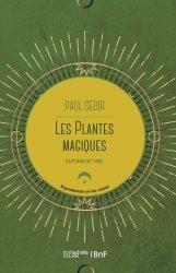 Dernières parutions sur La santé au naturel, Les Plantes Magiques