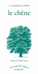 Dernières parutions sur Feuillus, Le chêne