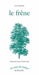 Dernières parutions dans Le nom de l'arbre, Le frêne