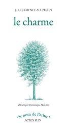 Dernières parutions dans Le nom de l'arbre, Le charme https://fr.calameo.com/read/005370624e5ffd8627086