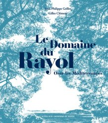 Dernières parutions sur Végétaux - Jardins, Le domaine du Rayol