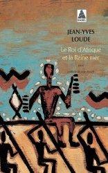 Dernières parutions sur Récits de voyages-explorateurs, Le Roi d'Afrique et la reine-mer