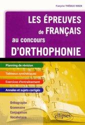 Souvent acheté avec Concours orthophoniste 2015, le Les épreuves de français au concours d'orthophonie
