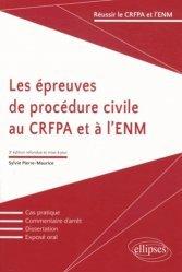 Nouvelle édition Les épreuves de procédure civile au CRFPA et à l'ENM. 3e édition