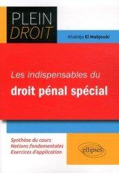 Dernières parutions sur Droit pénal spécial, Les indispensables du droit pénal spécial