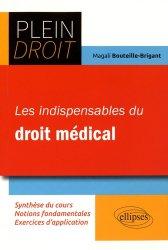 Dernières parutions sur Responsabilité médicale, Les indispensables du droit medical