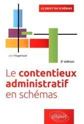 Dernières parutions dans Le droit en schémas, Le contentieux administratif en schémas. 2e édition