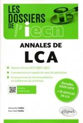 Les annales de LCA de 2009 à 2016 + 15 articles de la LCA