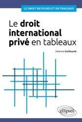 Dernières parutions dans Le droit en fiches et en tableaux, Le droit international privé en tableaux